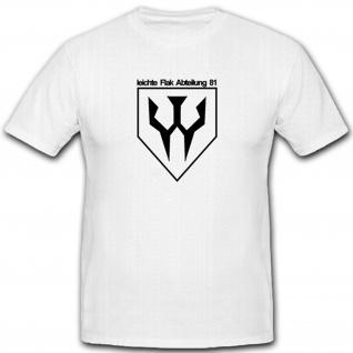 Leichte Flak Abteilung 81 2wk Abzeichen Wappen Emblem- T Shirt #5396