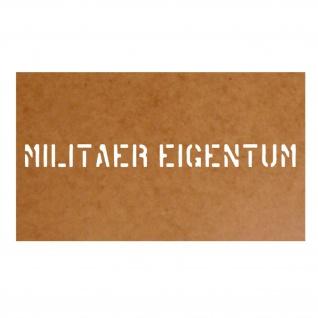 Militär Eigentum Schablone Ölkarton Lackierschablone 2, 5x30cm #15177