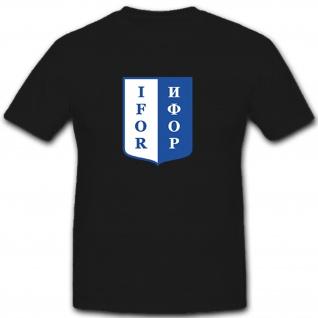 IFOR Truppen Militär ISAF Wappen Abzeichen - T Shirt #7863