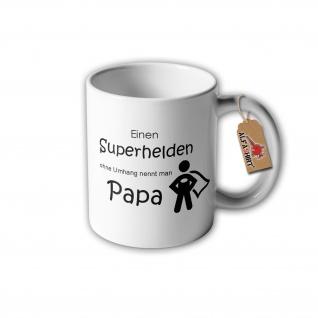 Tasse Einen Superhelden ohne Umhang nennt man Papa Vater Vatertag Opa #31334