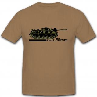 KanJPz90mm Kanonen Jagdpanzer 90mm Bundeswehr Heer Militär - T Shirt #8089