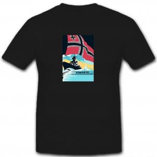 Einsatz der Deutschen Marine - T Shirt #10674