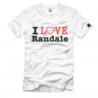 I Love Randale Randalieren Protest Krawall Rabatz Fun Humor Spaß - T Shirt #629