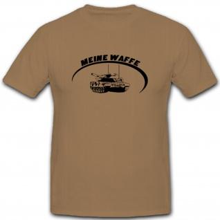 Meine Waffe Leopard Panzer Panzerkampfwagen Panzerfahrzeug Bw - T Shirt #5471