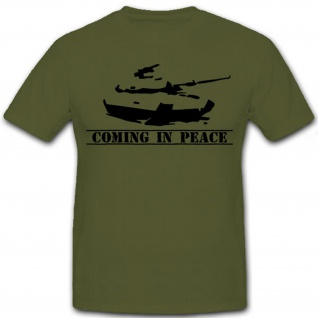 Coming in Peace Us Army Panzer Graffiti Militär Fun Shirt Humor - T Shirt #9099
