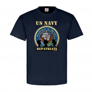US Navy Repatrate US Military Militär Armee Army Soldat Coming - T Shirt #25539