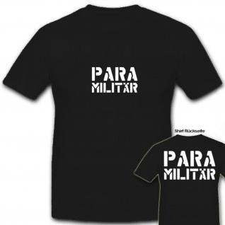 Paramilitär Army Para Militär Miliz Armee - T Shirt #6857