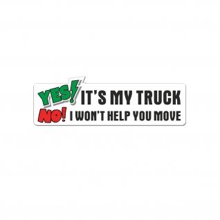 Ja ist mein Truck Pick-up Stoßstange Aufkleber Geländewagen 20x6cm #A5440