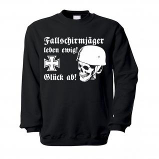 Fallschirmjäger leben ewig Fallschirmjägerhelm Stahlhlem Grüne Teufel Glück ab Totenschädel WK Eisernes Kreuz - Pullover #16078
