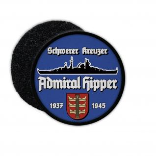 9cm Patch Schwerer Kreuzer Admiral Hipper Kriegsmarine Aufnäher #36396