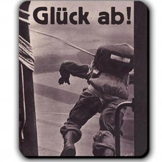 Fallschirmjäger Glück ab! Ju52 Grüne Teufel Bundeswehr Luftwaffe Mauspad #13794