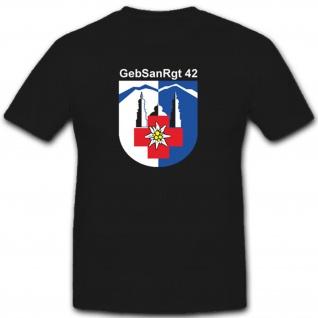 Gebsanrgt 42 Gebirgssanitäterregiment 42 Bundeswehr T Shirt #2903