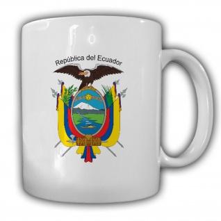 Ecuador Wappen Emblem República del Ecuador- Tasse Becher Kaffee #13466