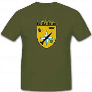 FlaRakBtl 21 1te Batterie Flugabwehrraketenbataillon Bundeswehr - T Shirt #12774