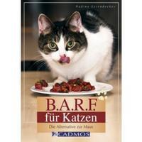 Cadmos Verlag B.A.R.F. für Katzen von nadine Leiendecker