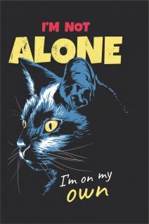 I'm not alone Katze Kunstdruck Poster P0295