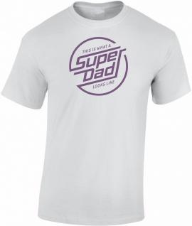 Super Dad Papa Vatertag T-Shirt T0151