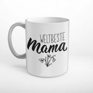 Weltbeste Mama Spruch Tasse T2146