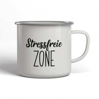 Stressfreie Zone Emaille Becher Spruch Tasse TE0033