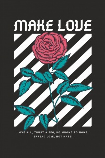Make Love Rose Kunstdruck Poster P0287