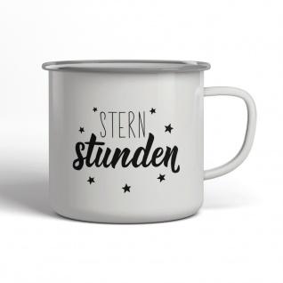 Sternstunden Emaille Becher Spruch Tasse TE0003