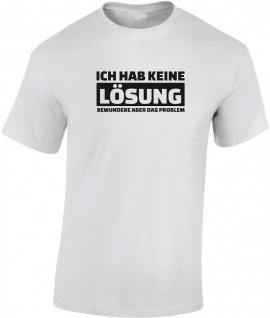 Ich habe keine Lösung Herren T-Shirt T0070