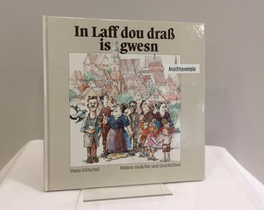 In Laff dou draß is gwesn - Hans Gröschel