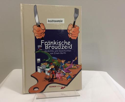 Fränkische Broudzeit - Erwin Bath