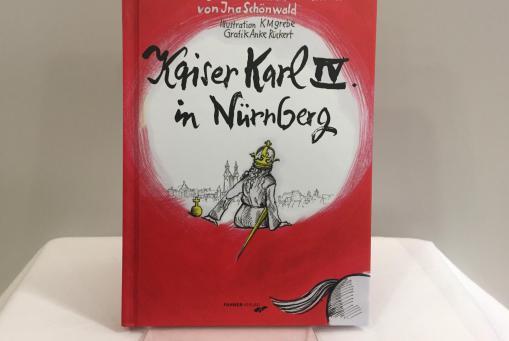 Was tat Kaiser Karl IV. in Nürnberg? - Dr. Ina Schönwald