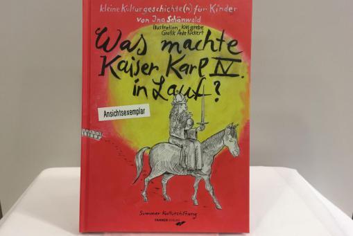 Was machte Kaiser Karl IV. in Lauf? - Dr. Ina Schönwald